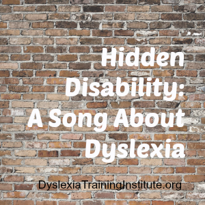Hidden Disability - A Song About Dyslexia