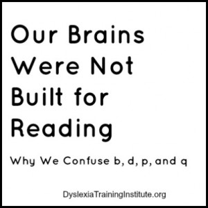 Our Brains Were Not Built for Reading - Why we confuse b d p q