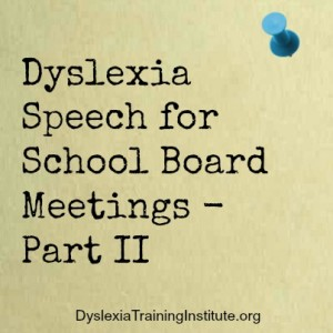 Dyslexia Speech for School Board Meetings - Part II