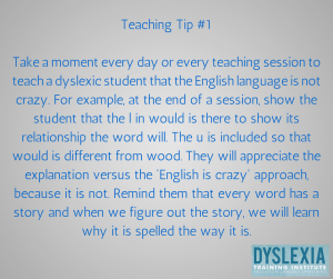 Teaching Tip 1 - Dyslexia Training Institute