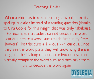 Teaching Tip 2 - Teaching Students with Dyslexia - Dyslexia Training Institute