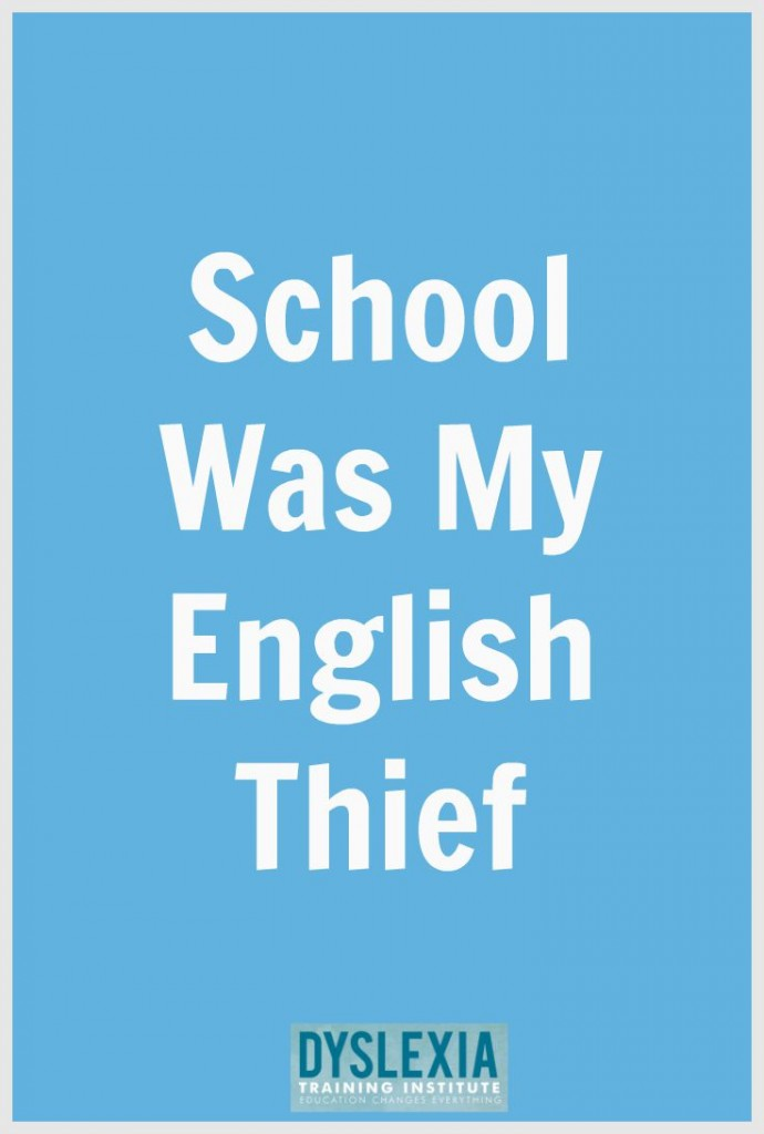 School Was My English Thief
