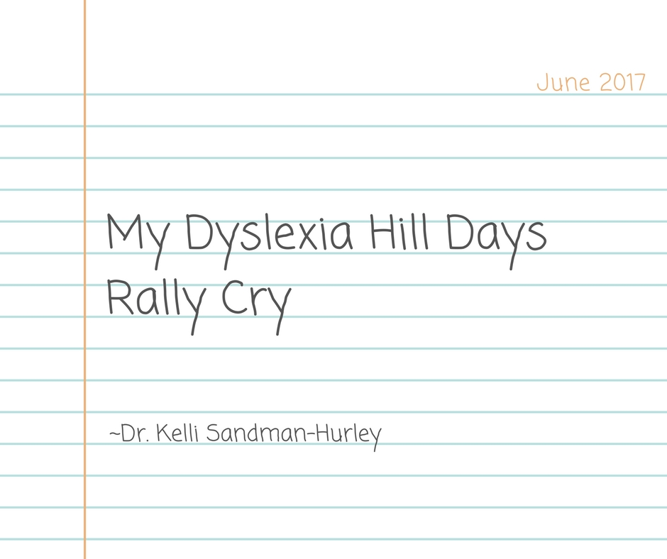 My Dyslexia Hill Days Rally Cry