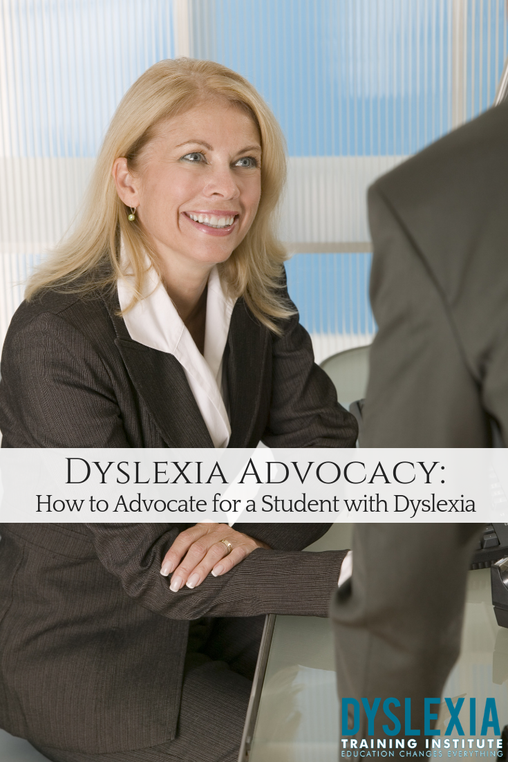 Dyslexia Advocacy_ How to Advocate for a Student with Dyslexia - Read More at DyslexiaTrainingInstitute.org