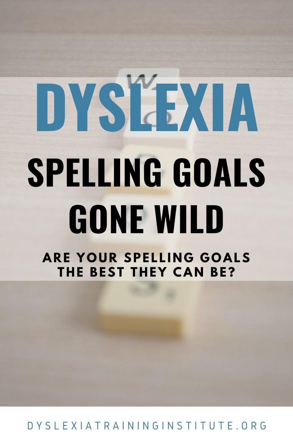 Dyslexia and Spelling Goals in the IEP